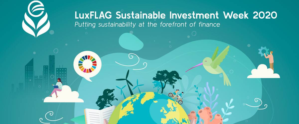 LuxFLAG : 2e édition pour Sustainable Investment Week (#LSIW20)