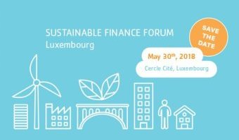 Sustainable Finance Forum Luxembourg on 30 May 2018
