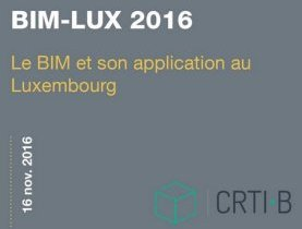 Le BIM et son application au Luxembourg