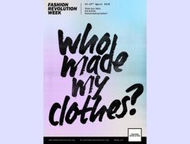 FASHION REVOLUTION WEEK, Who Made My Clothes, ethical fashion