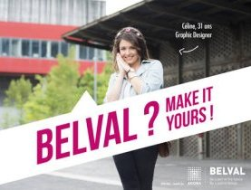 Belval – Lancement de la nouvelle campagne en images « Belval ? Make it yours ! »