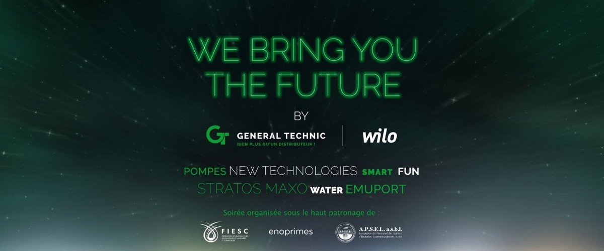 General Technic & WILO bring you the futur !